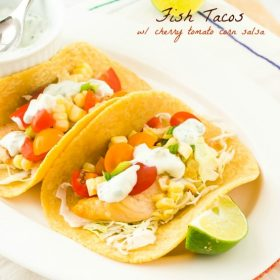 Healthy 30-Minute Fish Tacos with Cherry Tomato Corn Salsa @FlavortheMoment