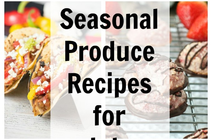 35-seasonal-produce-recipes-for-july-collage | flavorthemoments.com