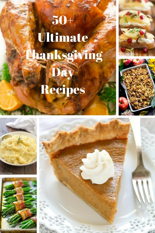 50+ Ultimate Thanksgiving Day Recipes is a round-up of some of the best Thanksgiving recipes including appetizers, turkey, side dishes, desserts and vegetarian options!