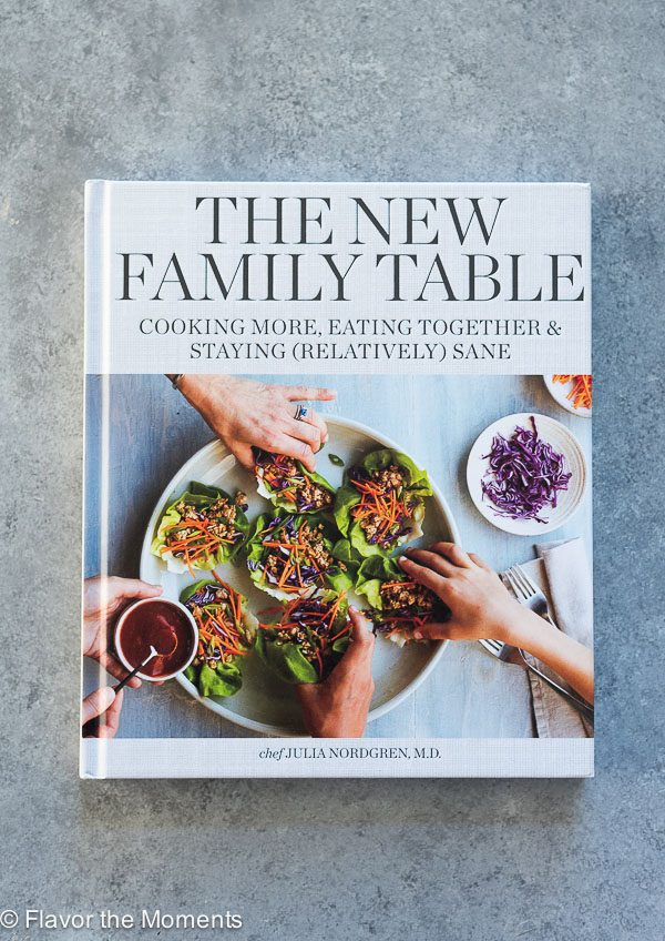The New Family Table cookbook by Julia Nordgren, M.D.
