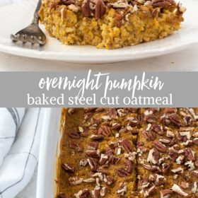 overnight pumpkin baked steel cut oatmeal collage