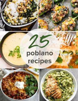 collage of 25 poblano recipes
